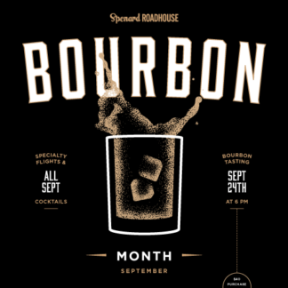 Spenard Roadhouse Bourbon Month
